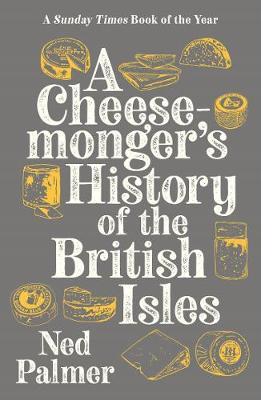 A Cheesemonger's History of the British Isles paperback book cover